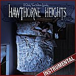 Hawthorne Heights If Only You Were Lonely (Instrumental)