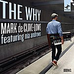 Mark De Clive-Lowe The Why (Feat. Nia Andrews)