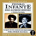 José Alfredo Jiménez Pedro Infante Y Jose Alfredo Jimenez