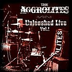 Aggrolites Unleashed Live Vol.1