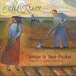 Ceili Rain Change In Your Pocket