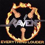Raven Everything Louder