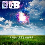 B.o.B Strange Clouds (Feat. LIL Wayne)