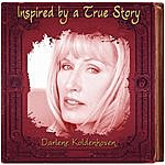 Darlene Koldenhoven Inspired By A True Story