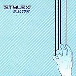 Stylex False Start