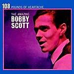 Bobby Scott 108 Pounds Of Heartache