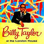 Billy Taylor At The London House