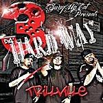 Trillville 3 Da' Hard Way