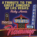 Nicky Harris A Tribute To The Great Singers Of Las Vegas
