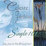 Celeste Friedman Single 101