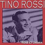 Tino Rossi Rose Et Jasmin