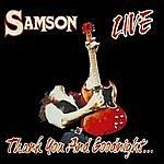 Samson Thank You And Godnight