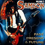 Samson Past Present & Future Volume 2