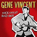Gene Vincent Rockabilly Bad Boy - Gene Vincent