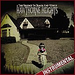 Hawthorne Heights The Silence In Black And White (Instrumental)