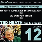 Ted Heath Ted Heath And His Music, Vol. 12