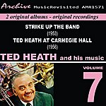 Ted Heath Ted Heath And His Music, Vol. 7