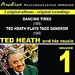 Ted Heath Ted Heath And His Music, Vol. 1