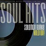 Solomon Burke Soul Hits - Hold On!