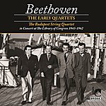 Budapest String Quartet Beethoven: The Early Quartets