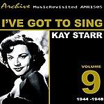 Kay Starr I've Got To Sing