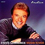 Steve Lawrence Moon River