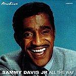 Sammy Davis, Jr. All The Way