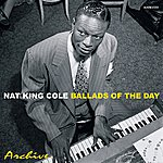 Nat King Cole Ballads Of The Day