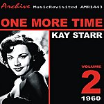 Kay Starr One More Time