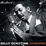 Billy Eckstine Imagination