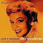 Jaye P. Morgan Just You, Just Me (Mono)
