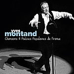 Yves Montand Yves Montand: Chansons Et Poésies Populaires De France