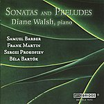 Diane Walsh Sonatas And Preludes