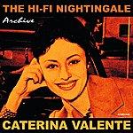 Caterina Valente The Hi-Fi Nightingale