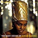 Miriam Makeba The Many Voices Of Miriam Makeba