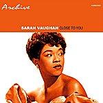 Sarah Vaughan Close To You