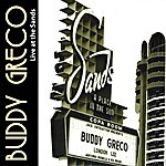 Buddy Greco Buddy Greco: Live At The Sands