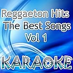 The Original Reggaeton Hits The Best Songs Vol 1