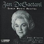 Jan DeGaetani Degaetani: Early Music Recital