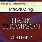 Hank Thompson Introducing….Hank Thompson Vol 2