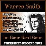 Warren Smith IM Gone Real Gone
