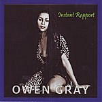 Owen Gray Instant Rapport