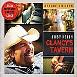 Toby Keith Clancy's Tavern (Deluxe Edition)