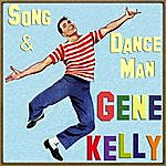Gene Kelly Song & Dance Man