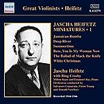 Jascha Heifetz Jascha Heifetz Miniatures, Vol. 1 (1944-1946)