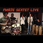 Full Metal Revolutionary Jazz Ensemble Fmrje Sextet Live (Feat. Forbes Graham, Hilary Noble, David Warren, Dennis Warren & Jose Arroyo)