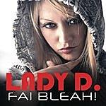 Lady-D Fai Bleah!