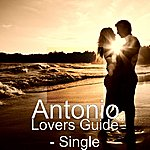 Antonio Lovers Guide - Single