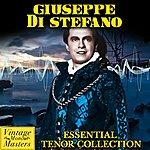 Giuseppe Di Stefano Essential Tenor Collection