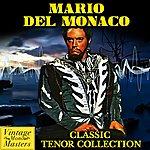 Mario Del Monaco Classic Tenor Collection